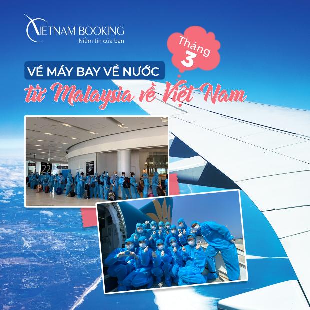 Lưu ngay thông tin chuyến bay từ Malaysia về Việt Nam mới nhất 3/2021