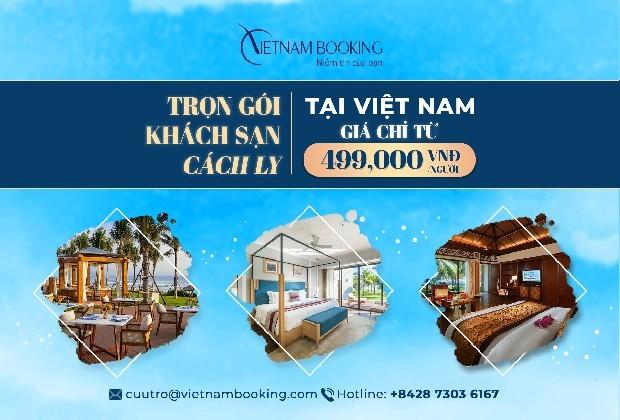 khách sạn cách ly ở Việt Nam giá ưu đãi