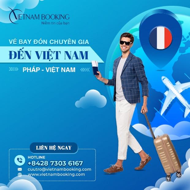 Vé máy bay chuyên gia từ Pháp về Việt Nam